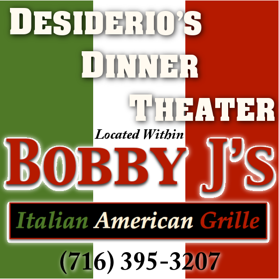 Desiderio's Dinner Theater at Bobby J's